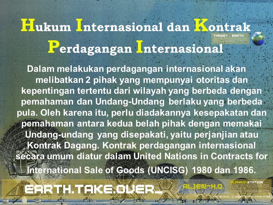 Hukum Internasional dan Kontrak Perdagangan Internasional