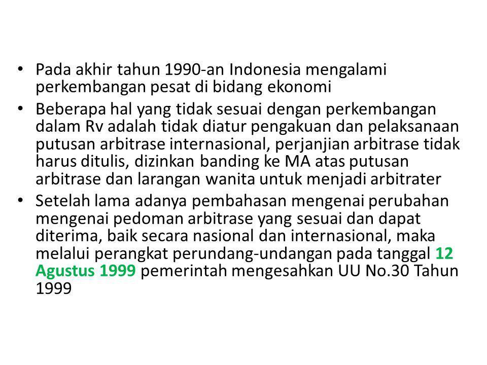 Pada akhir tahun 1990-an Indonesia mengalami perkembangan pesat di bidang ekonomi
