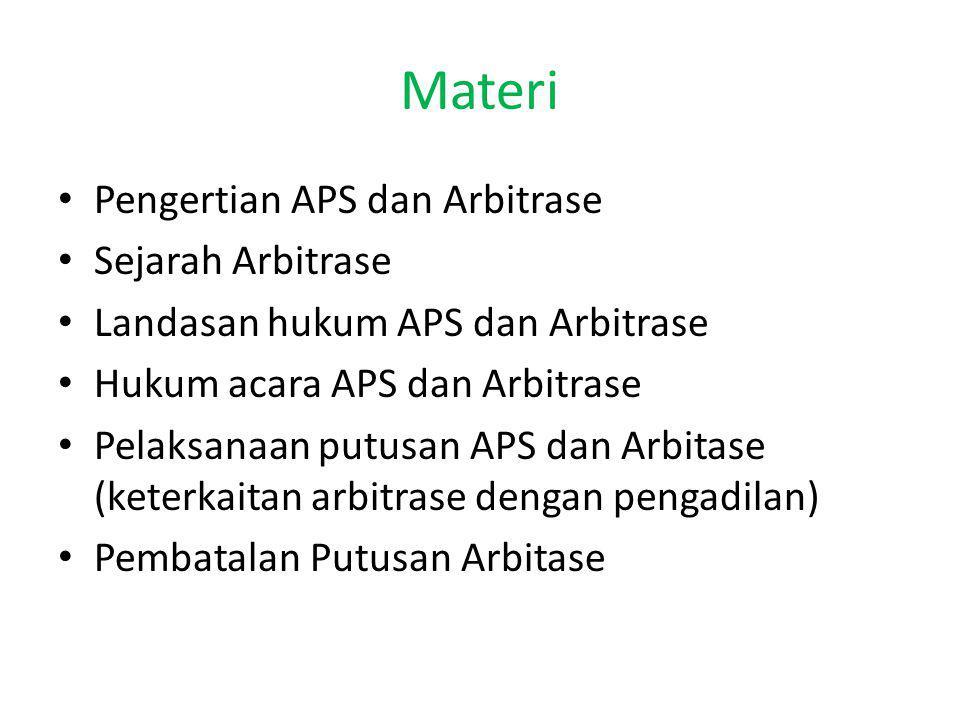 Materi Pengertian APS dan Arbitrase Sejarah Arbitrase