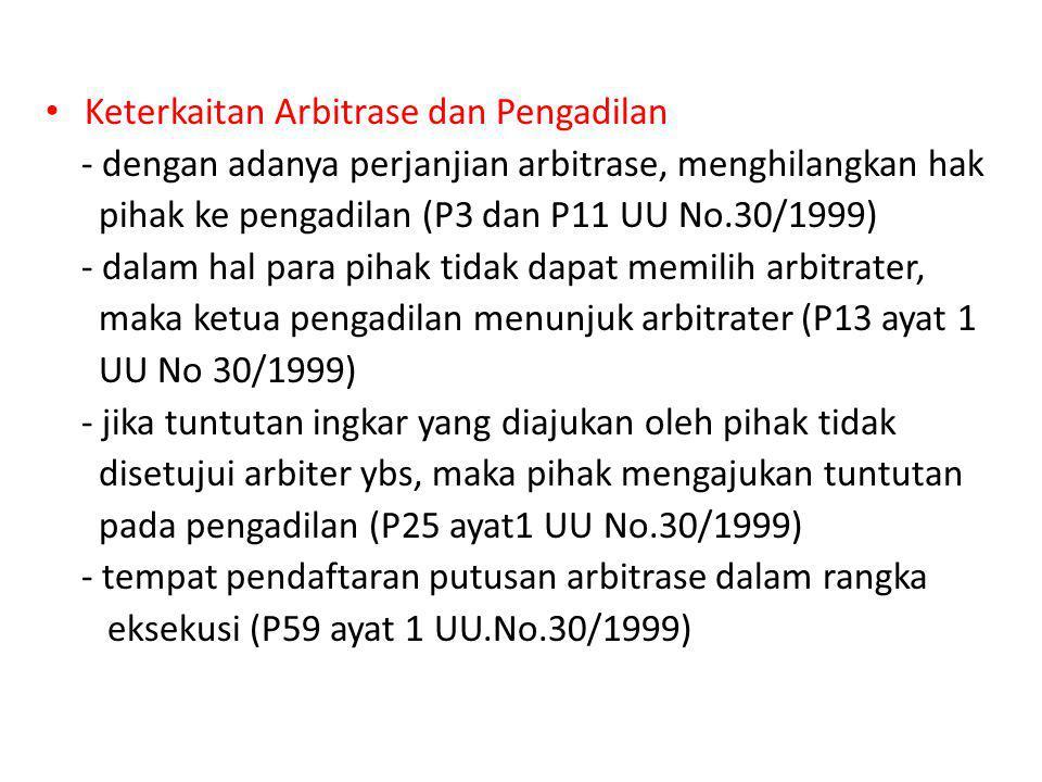 Keterkaitan Arbitrase dan Pengadilan