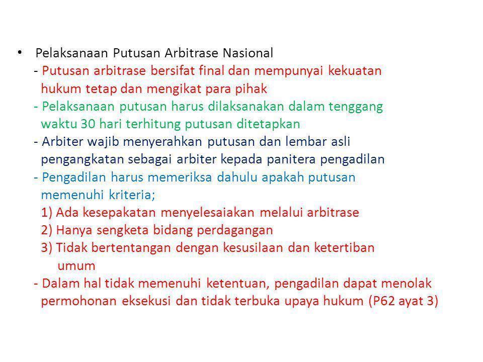 Pelaksanaan Putusan Arbitrase Nasional