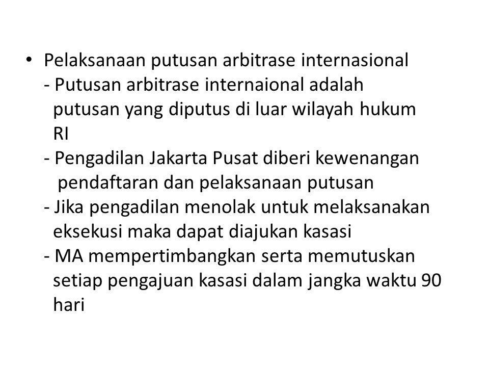 Pelaksanaan putusan arbitrase internasional