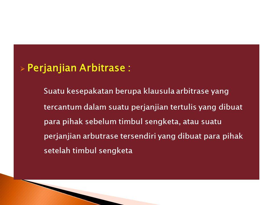 Perjanjian Arbitrase :