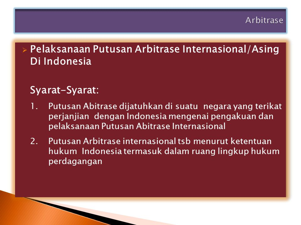 Pelaksanaan Putusan Arbitrase Internasional/Asing Di Indonesia