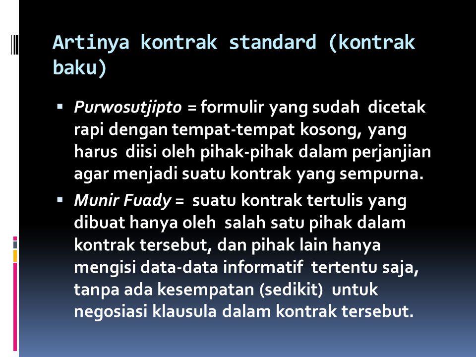 Artinya kontrak standard (kontrak baku)