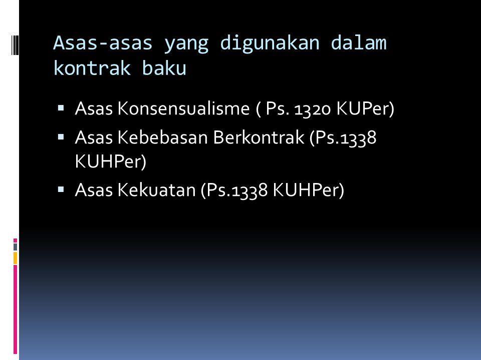 Asas-asas yang digunakan dalam kontrak baku
