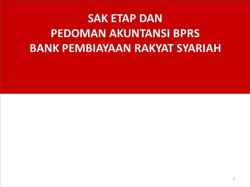SAK ETAP DAN PEDOMAN AKUNTANSI BPRS BANK PEMBIAYAAN RAKYAT SYARIAH