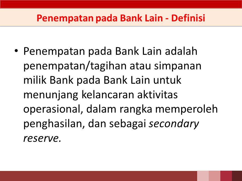 Penempatan pada Bank Lain - Definisi