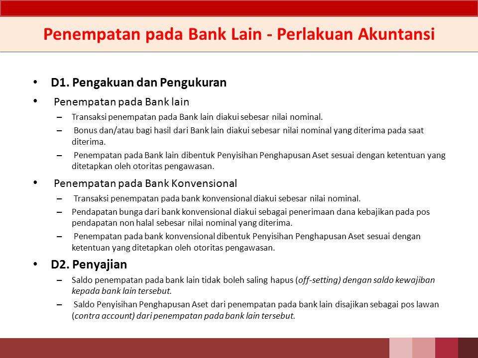 Penempatan pada Bank Lain - Perlakuan Akuntansi