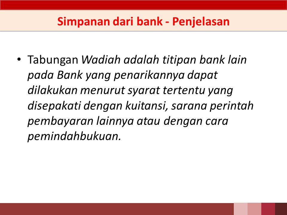 Simpanan dari bank - Penjelasan