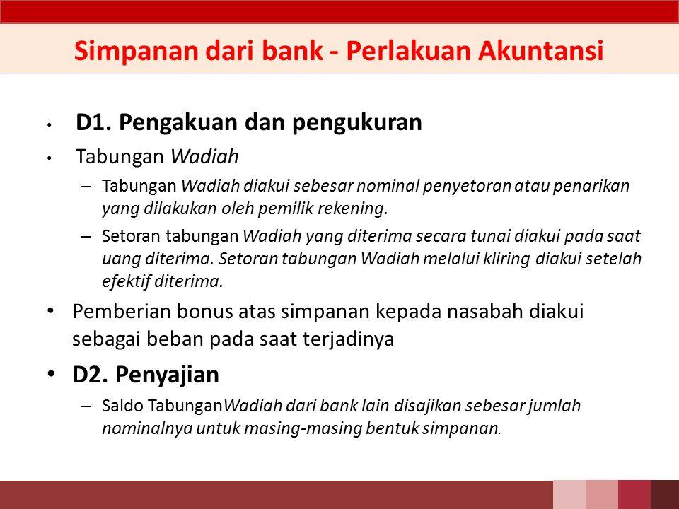 Simpanan dari bank - Perlakuan Akuntansi