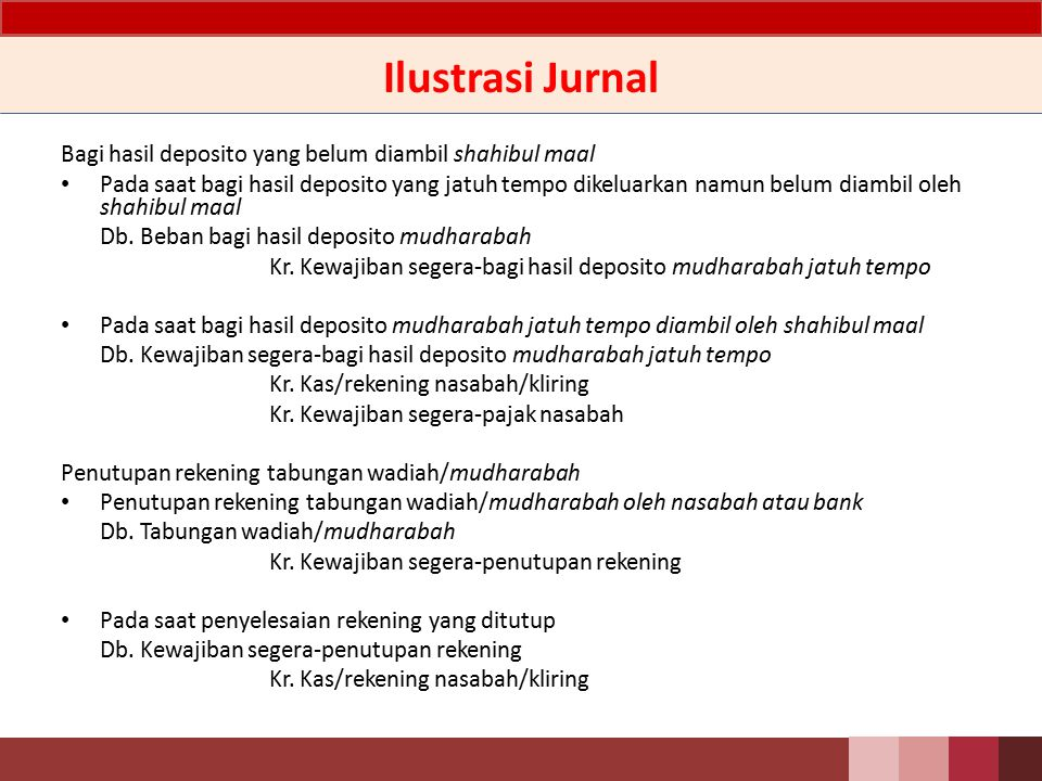 Ilustrasi Jurnal Bagi hasil deposito yang belum diambil shahibul maal