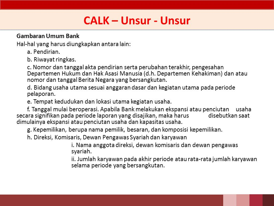 CALK – Unsur - Unsur