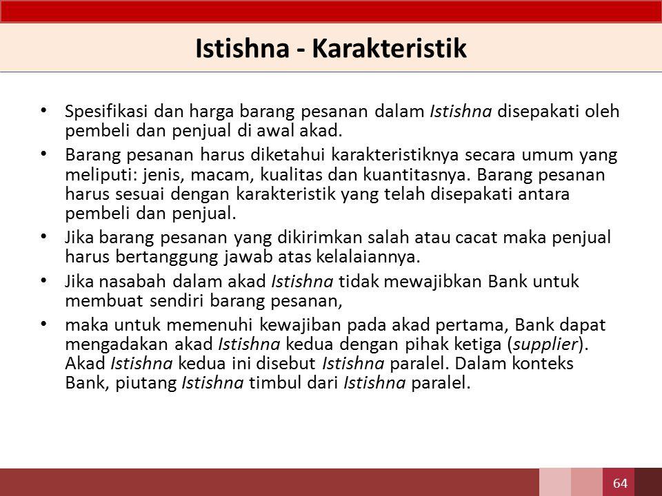 Istishna - Karakteristik