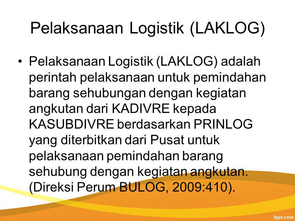 Pelaksanaan Logistik (LAKLOG)