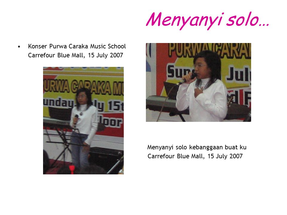 Menyanyi solo… Konser Purwa Caraka Music School
