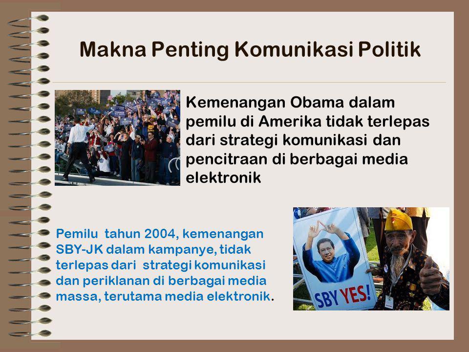 Makna Penting Komunikasi Politik