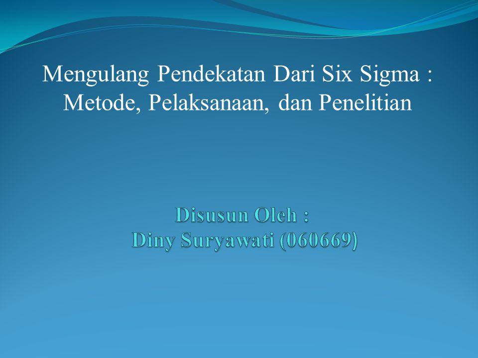 Disusun Oleh : Diny Suryawati (060669)