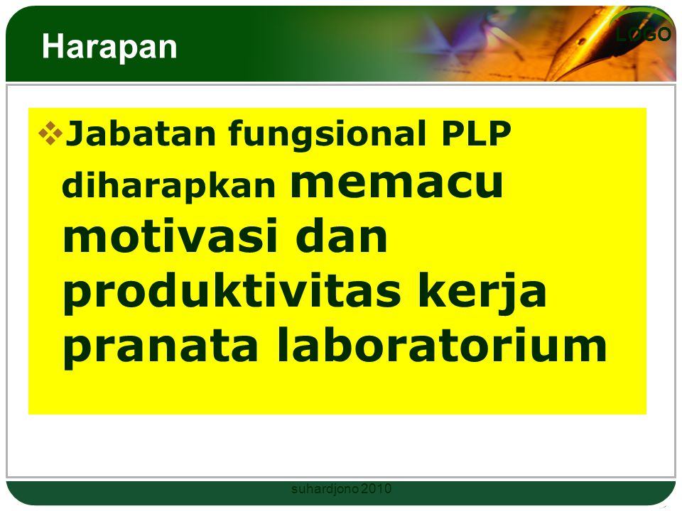 Harapan Jabatan fungsional PLP diharapkan memacu motivasi dan produktivitas kerja pranata laboratorium.