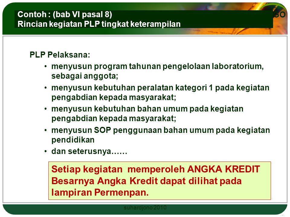 Contoh : (bab VI pasal 8) Rincian kegiatan PLP tingkat keterampilan