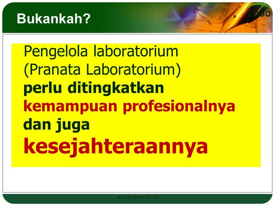 Pengelola laboratorium (Pranata Laboratorium) perlu ditingkatkan