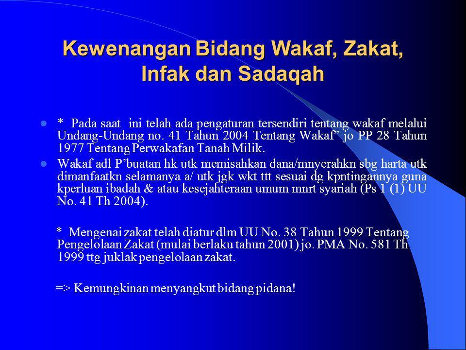 Kewenangan Bidang Wakaf, Zakat, Infak dan Sadaqah
