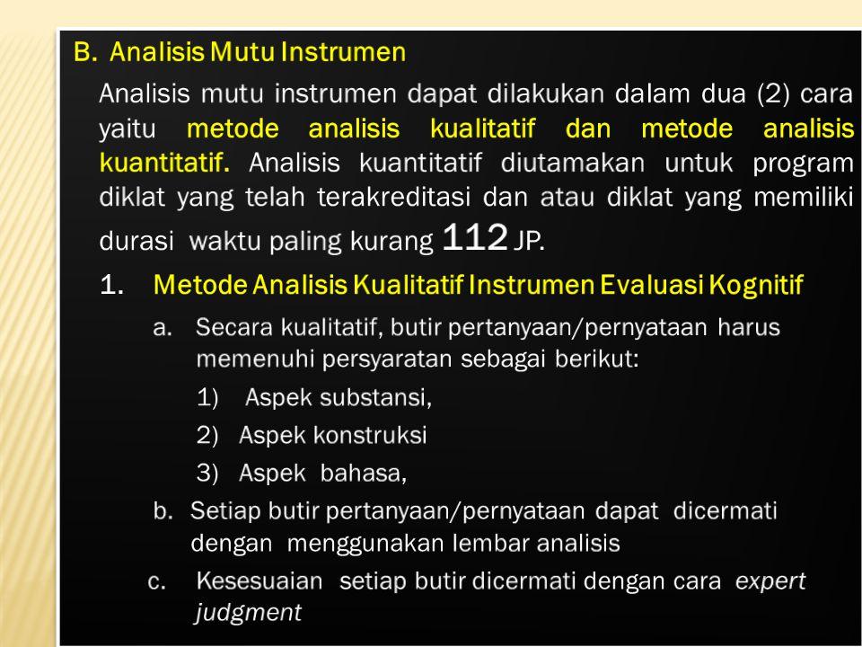 B. Analisis Mutu Instrumen