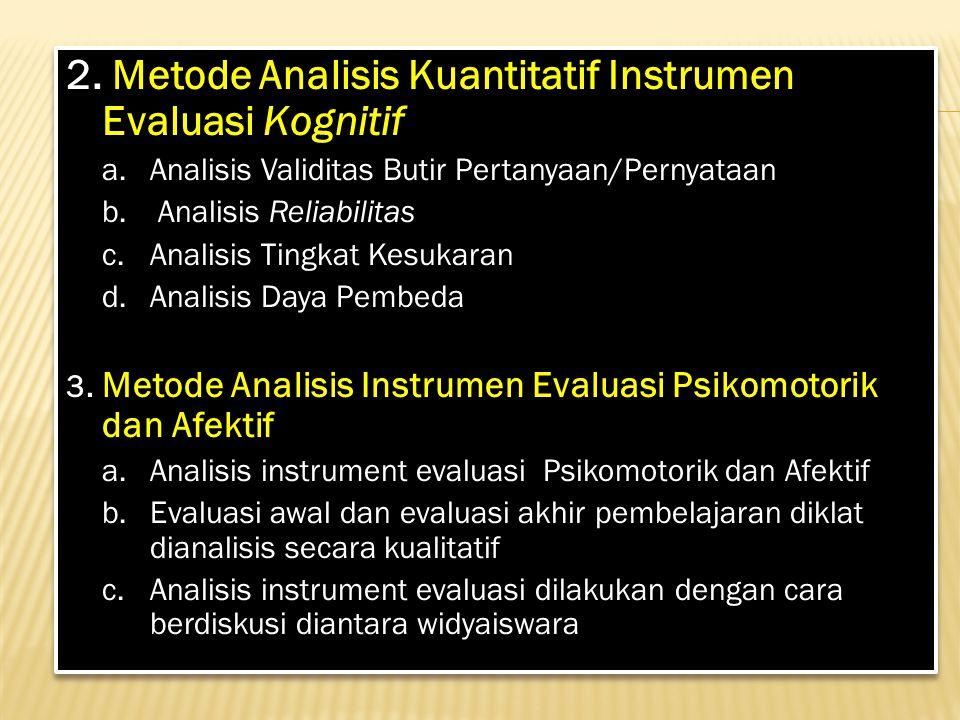 2. Metode Analisis Kuantitatif Instrumen Evaluasi Kognitif