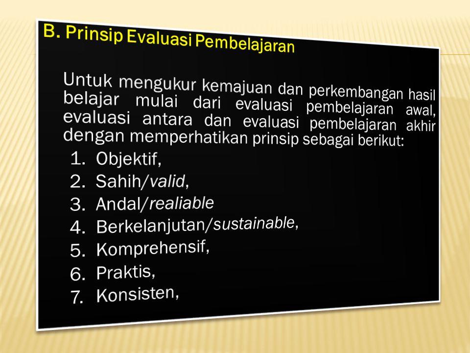 B. Prinsip Evaluasi Pembelajaran