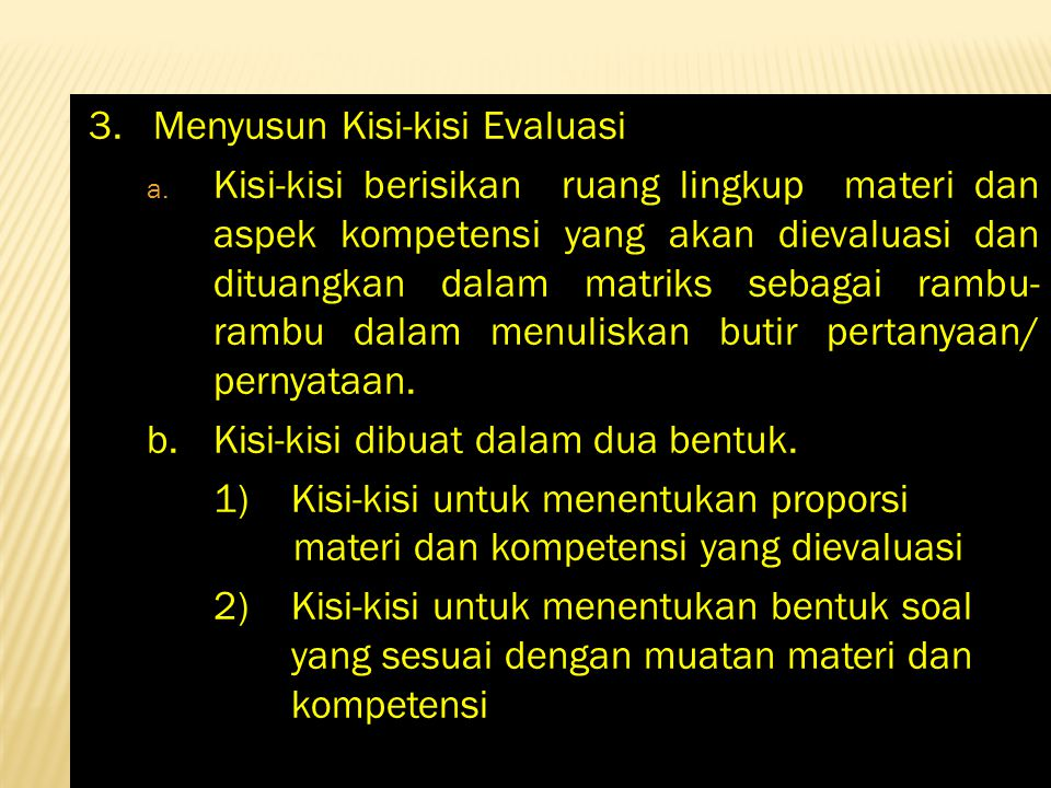 3. Menyusun Kisi-kisi Evaluasi
