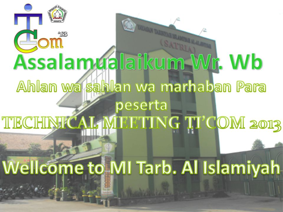Assalamualaikum Wr. Wb Wellcome to MI Tarb. Al Islamiyah