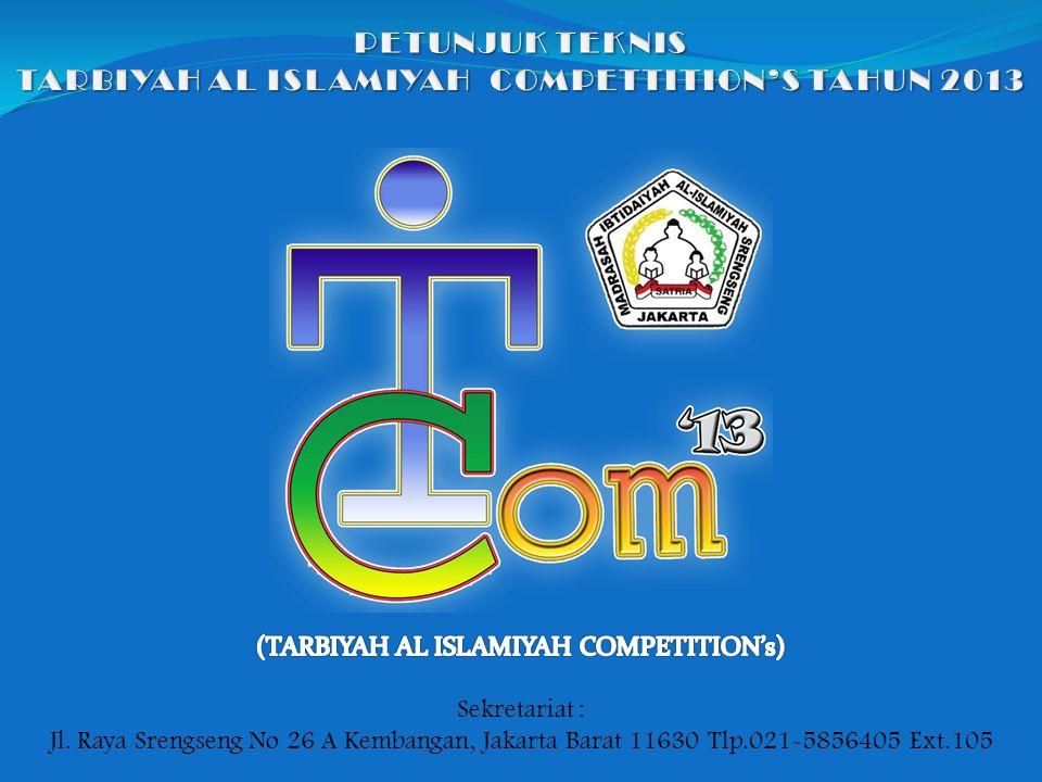 TARBIYAH AL ISLAMIYAH COMPETTITION'S TAHUN 2013
