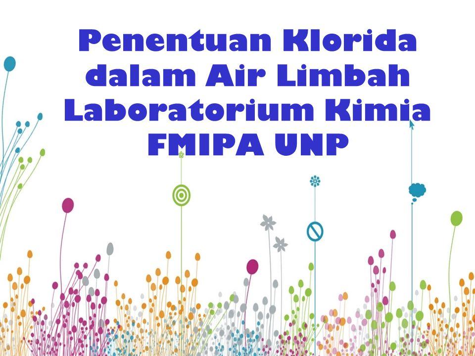 Penentuan Klorida dalam Air Limbah Laboratorium Kimia FMIPA UNP