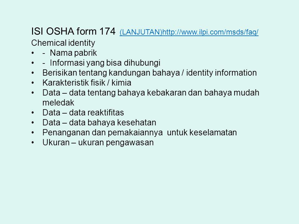 ISI OSHA form 174 (LANJUTAN)http://www.ilpi.com/msds/faq/