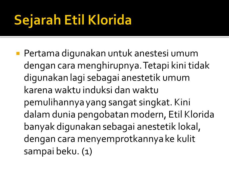 Sejarah Etil Klorida