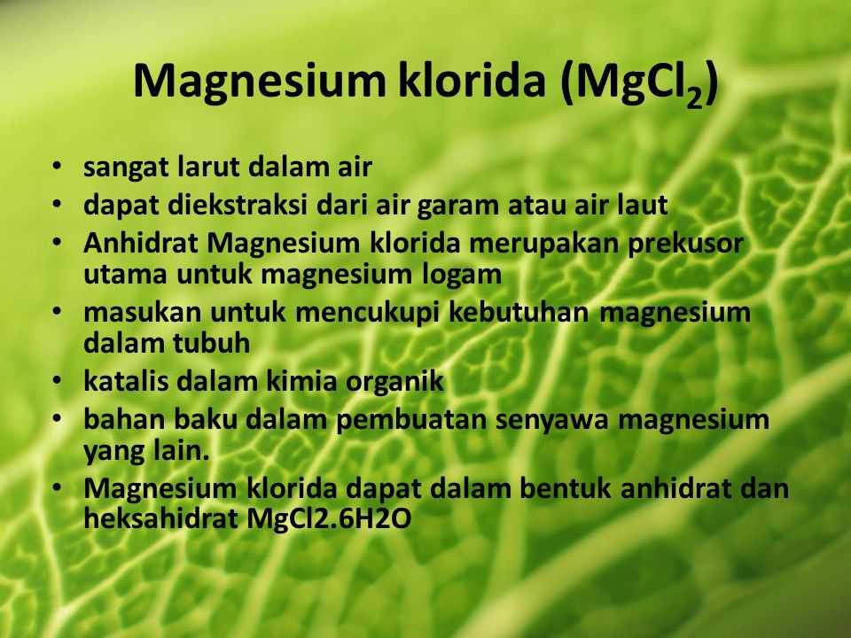 Magnesium klorida (MgCl2)
