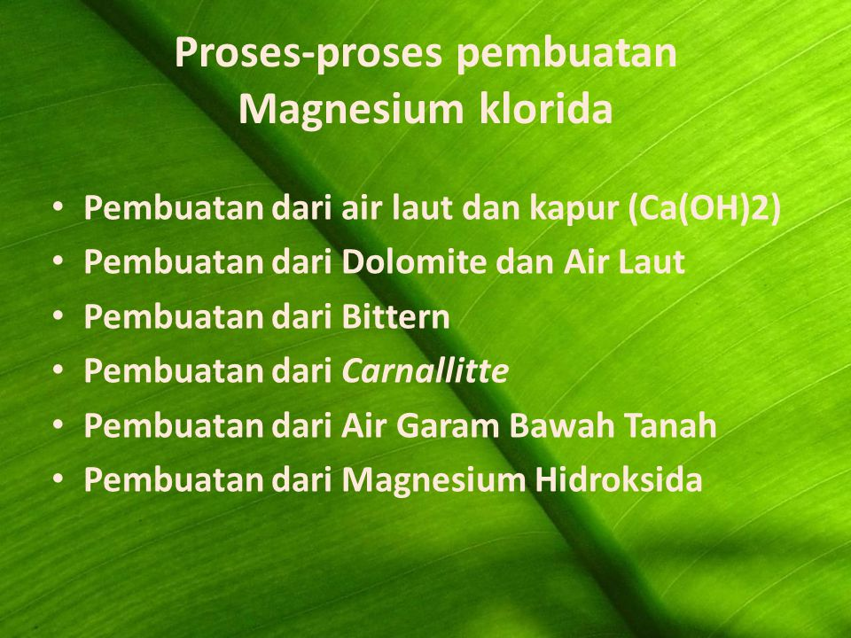 Proses-proses pembuatan Magnesium klorida