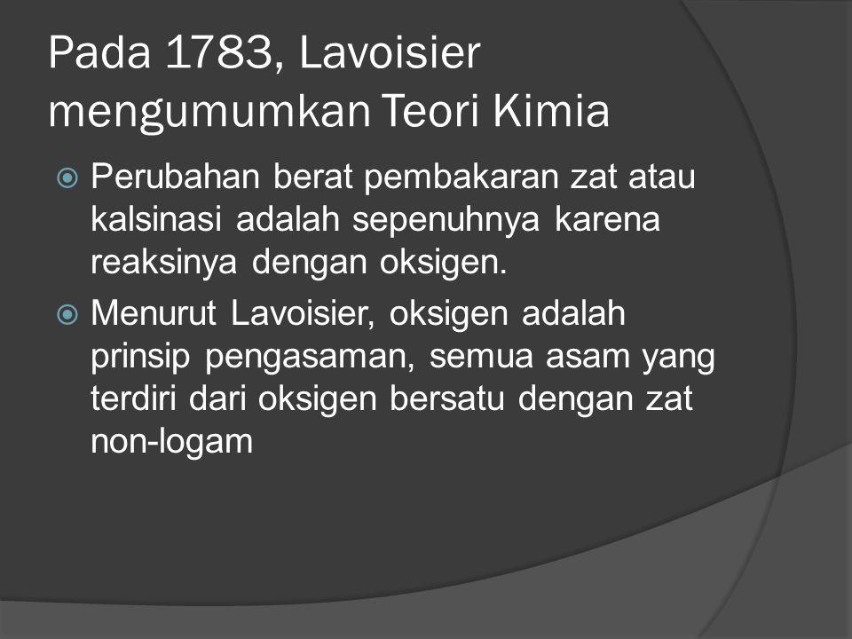 Pada 1783, Lavoisier mengumumkan Teori Kimia