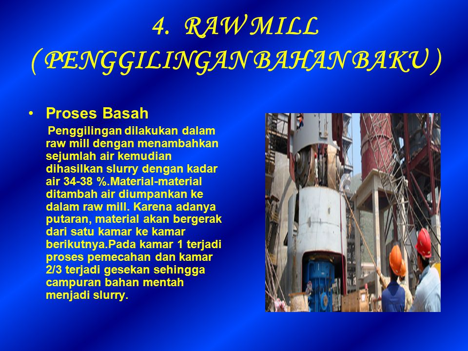 4. RAW MILL ( PENGGILINGAN BAHAN BAKU )