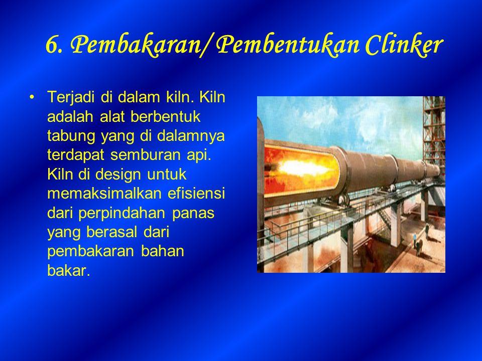 6. Pembakaran/ Pembentukan Clinker