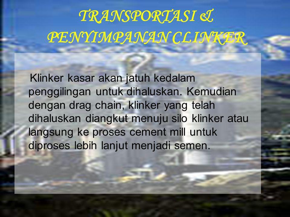 TRANSPORTASI & PENYIMPANAN CLINKER