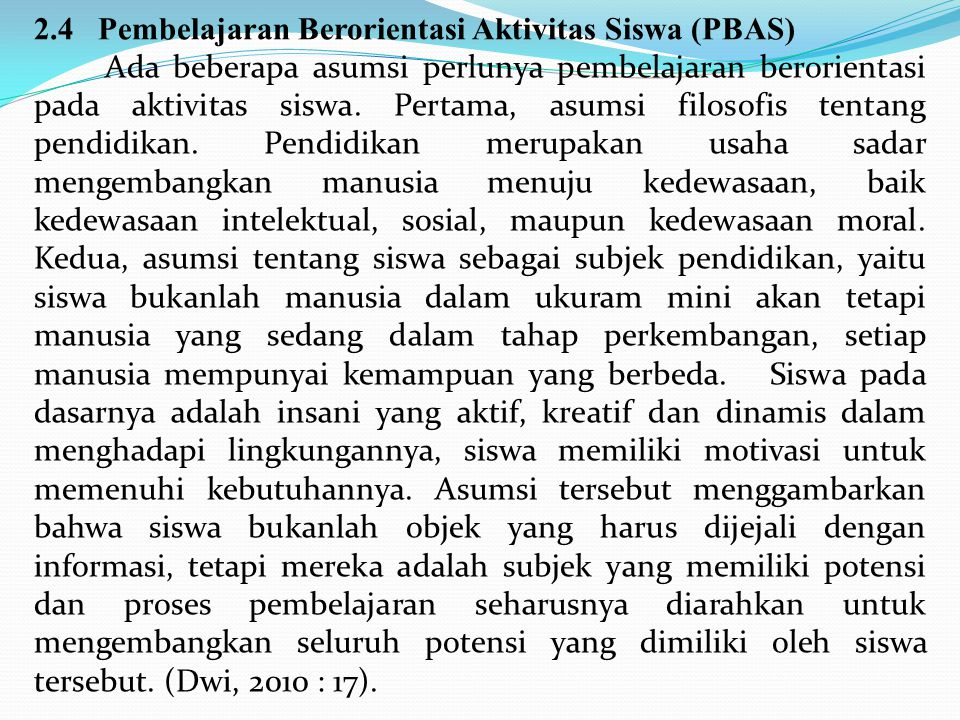2.4 Pembelajaran Berorientasi Aktivitas Siswa (PBAS)