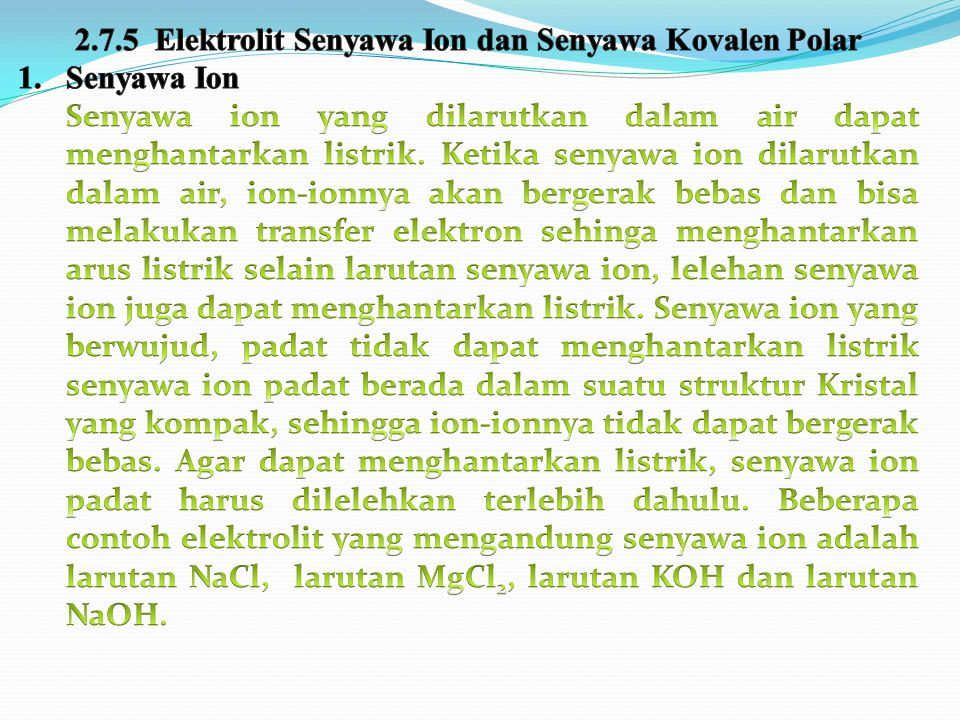 2.7.5 Elektrolit Senyawa Ion dan Senyawa Kovalen Polar