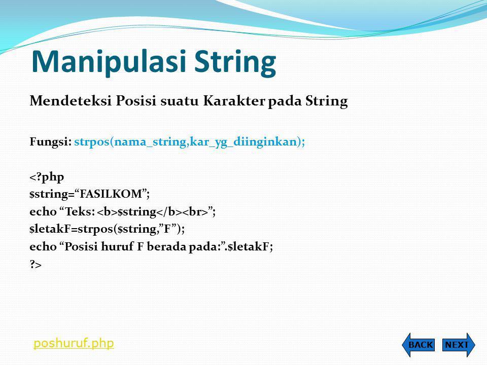 Manipulasi String Mendeteksi Posisi suatu Karakter pada String