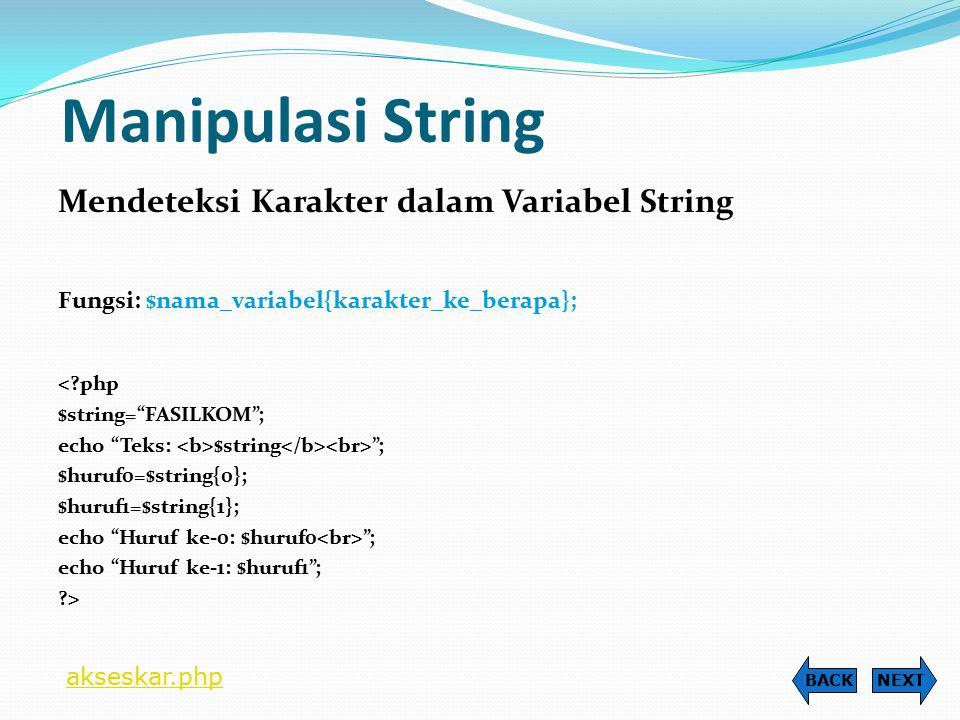 Manipulasi String Mendeteksi Karakter dalam Variabel String