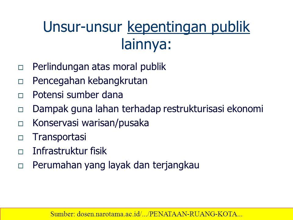 Unsur-unsur kepentingan publik lainnya: