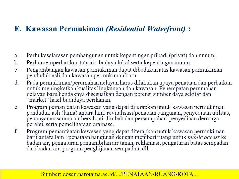 E. Kawasan Permukiman (Residential Waterfront) :
