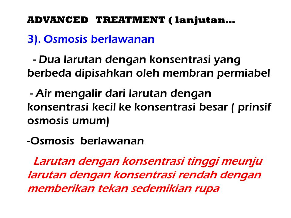 ADVANCED TREATMENT ( lanjutan…