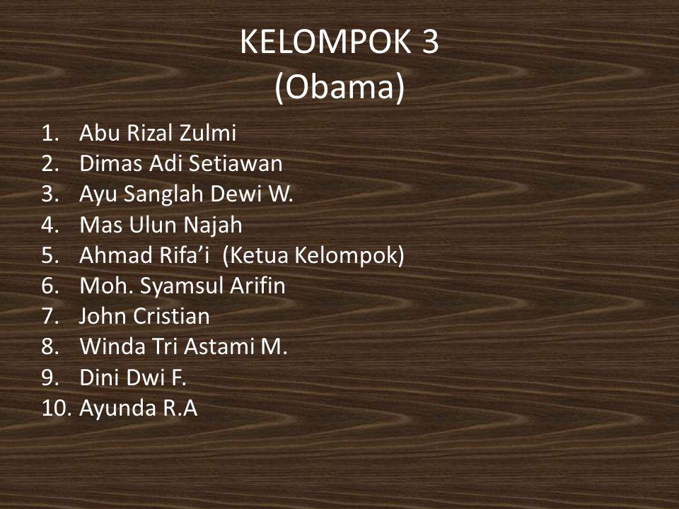 KELOMPOK 3 (Obama) Abu Rizal Zulmi Dimas Adi Setiawan