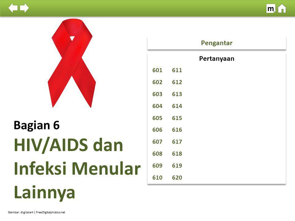 HIV/AIDS dan Infeksi Menular Lainnya